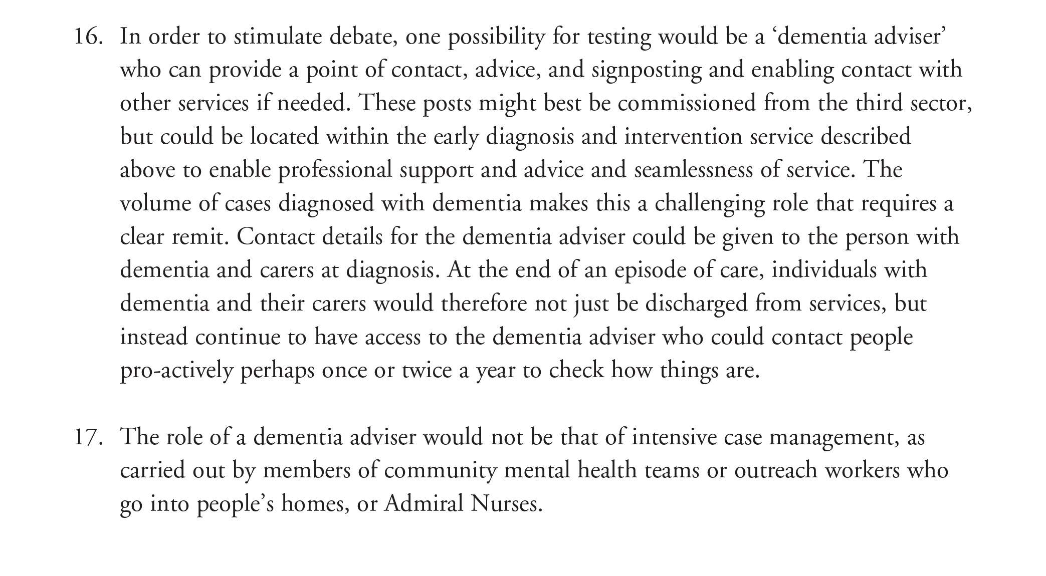 Specialist nurses should form part of the post-diagnostic